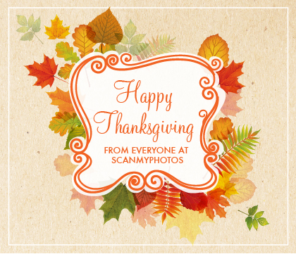Happy Thanksgiving from Scan My Photos